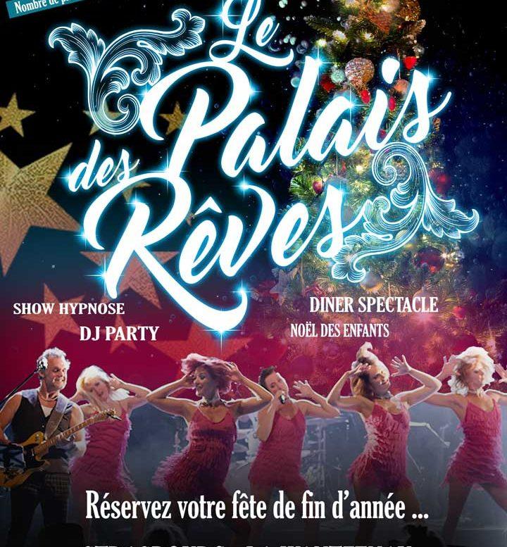 LE PALAIS DES REVES REVIENT EN 2017 POUR LES FÊTES DE FIN D'ANNÉE A STRASBOURG !